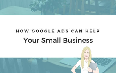 How Can Google Ads Help Your Small Business?