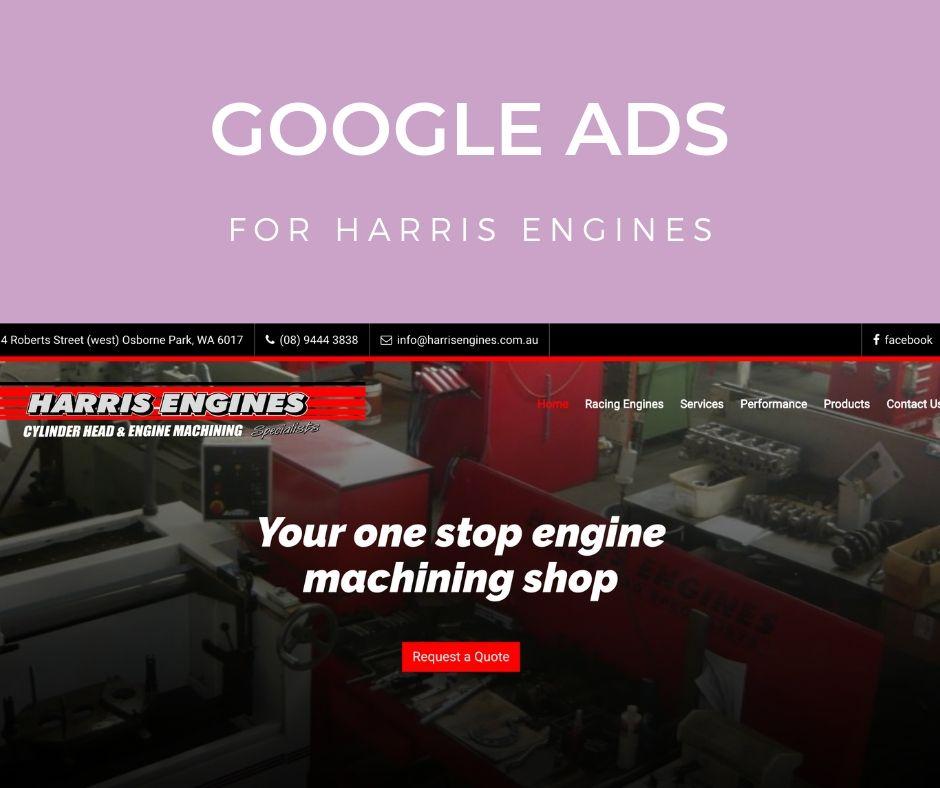 Harris Engines Google Ads Campaign