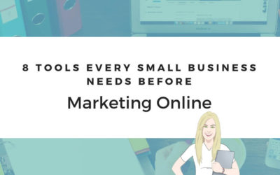 8 Tools Every Small Business Needs Before Marketing Online