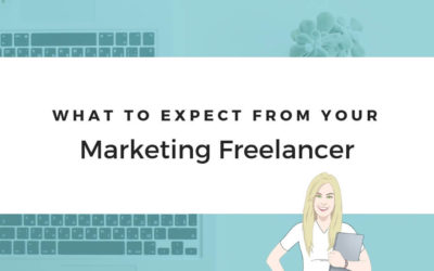 What To Expect From Your Marketing Freelancer